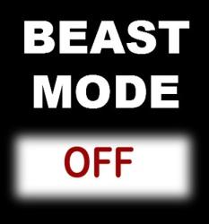 Beast Mode Off